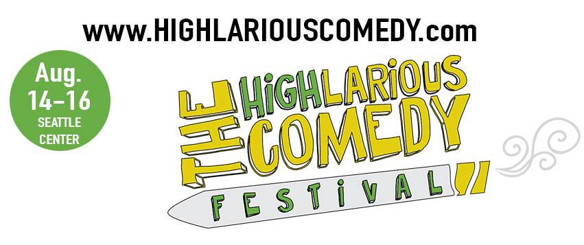 a high comedy festival in Seattle